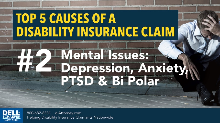 Top 5 Causes of Disability Insurance Claims: 2. Mental Issues (Depression, Anxiety, PTSD, Bipolar)