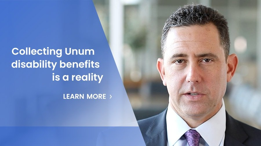 Collecting Unum Disability Benefits Is A Reality
