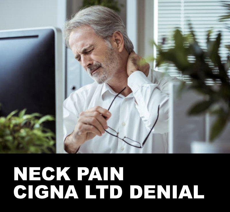 neck pain cigna disability denial