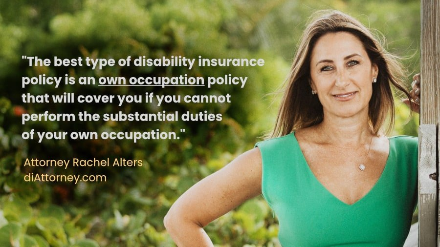Best type of disability insurance policy: own occupation.